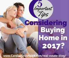 Carolee Sells NoVA | 5 Important Tips if you're Planning to Buy a Home in 2017?