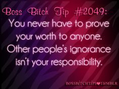 If I believe your WORTH something, TRUST that. YOU are Other people just need proof. I KNOW