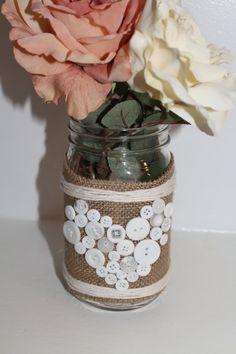 Mason Jar Vase with Button Art and Burlap, Customized Wedding Centerpiece, Rustic Home Decor - 1 Jar