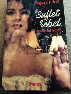 Suflet rebel de Nieves F. Joy – Just reading my books Rebel, Joy, Romantic, Books, Movies, Movie Posters, Libros, Films, Glee