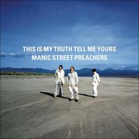 Manic Street Preachers「This Is My Truth Tell Me Yours」