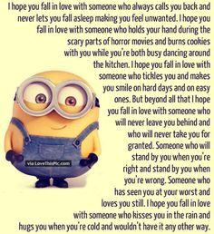I hope you fall in love with someone who - Minion Quotes Minion Love Quotes, Minions Quotes, Minion In Love, Love Quotes With Images, Best Love Quotes, I Fall In Love, Falling In Love, Cake Pops, Karma