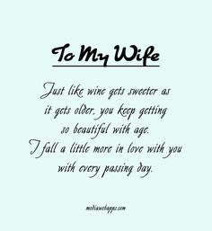 Wife Love Quotes : My Wife on Pinterest Love My Wife, Quote Pictures and Wife Quotes