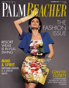 Palm Beacher Magazine, December 2011  http://www.PalmBeacherMagazine.com