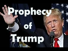 The Great Prophecy of Donald Trump and America - Must See!!! Eye Opening -  Exposes false teaching. Youtube