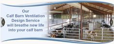 Crystal Creek® is excited to offer ventilation consulting services to calf raisers. Proper calf barn ventilation is more than just having fans in the barn. Crystal Creek® has the equipment and expertise to bring creative, effective calf barn ventilation solutions to any calf raising operation. Click here to learn more...