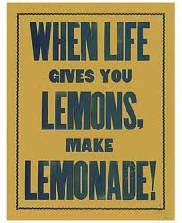 When life gives you lemons, it pretty much obligated to give you sugar!! =p