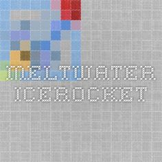 Meltwater IceRocket