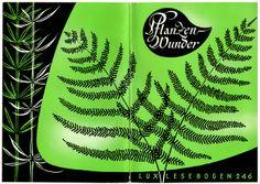 """""""Pflanzenwunder"""", Lux-lesebogen 246, design: Karlheinz Dobsky"""