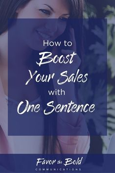 How to increase your sales with one sentence [Communication, Business & Life Hacks for Creative Entrepreneurs and Small Businesses from Favor the Bold Communications] Business Sales, Small Business Marketing, Start Up Business, Business Tips, Online Business, Craft Business, Salon Business, Business Entrepreneur, Inbound Marketing