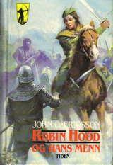 """""""Robin Hood og hans menn"""" av John O. Ericsson - read the whole series of 12 books several times"""