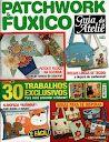 GUIA DO ATELIÊ PATCHWORK E FUXICO N. 4 - maria cristina Coelho - Álbuns da web do Picasa