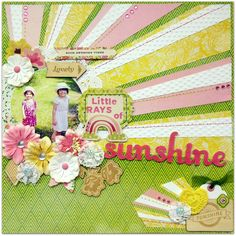 little rays of sunshine layout by Nicole Doiron