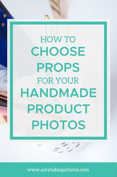 One thing I've heard over and over again from handmade sellers is the challenge of knowing how to properly style their handmade product photos. What props to use, when, and how many? Etsy Business, Craft Business, Creative Business, Business Tips, Business Products, Business Planning, Product Photography, Photography Business, Photography Tips