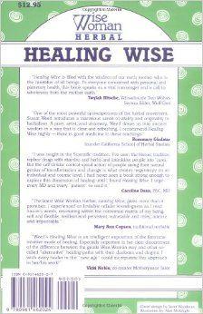 Healing Wise (Wise Woman Herbal Series): Susun S. Weed: 9780961462024: Amazon.com: Books