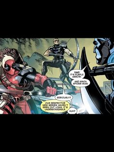 Deadpool and Hawkeye as Purple Arrow and Ninja Spider-Man. xD I love how deadpool knows he's in a comic book and all the other characters are always like huh?