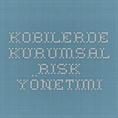 Kobilerde Kurumsal Risk Yönetimi