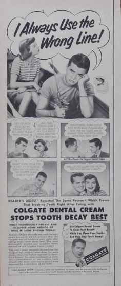 Colgate Dental Cream  print ad   Illustration  I always use the wrong line  1951 Life Magazine Art