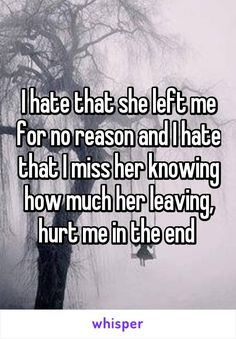Missing Her Quotes, Left Me Quotes, Fake Friend Quotes, She Quotes, Hurt Quotes, Love Quotes For Her, Motivation Quotes, Mood Quotes, Lost Myself Quotes