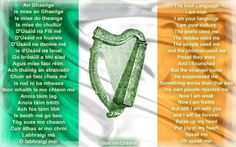 It makes me sad that many people here in Ireland have little interest in their native language. I think it is because it is taught in such a dull and academic way in Irish schools. Irish Gaelic Language, Irish Quotes, Irish Sayings, Images Of Ireland, Irish Pride, Irish Eyes, Irish Blessing, Celtic Art, Things To Think About