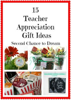 15 Teacher Appreciation Gift Ideas...some inexpensive ideas that look great and these would make lovely, crafted gifts for just about anyone!