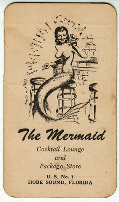 tallulahdreaming:Vintage poster for the Mermaid cocktail lounge...