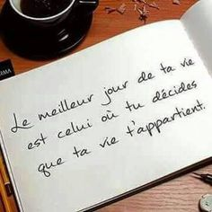 """simplementfrancaises: """",,,the best day of your life is when you decide your life belongs to you… """" Great Quotes, Me Quotes, Inspiration Entrepreneur, Simply Life, Miracle Morning, Motivational Phrases, French Quotes, Design Your Life, Positive Affirmations"""