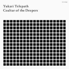 Coaltar Of The Deepers - Yukari Telepath (2007)