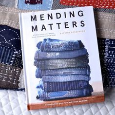 Mending Matters by Katrina Rodabaugh - A Threaded Needle Sashiko Embroidery, Japanese Embroidery, Embroidery Patterns, Boro Stitching, Hand Stitching, Sewing Projects, Sewing Crafts, Sewing Diy, Crafty Projects