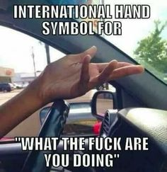 angry driver memes are all the rage 26 Road rage memes are the driving force behind humor Photos) Memes Humor, Funny Memes, Car Memes, Ft Tumblr, Hand Symbols, Back In The 90s, Adult Humor, I Smile, Funny Cute