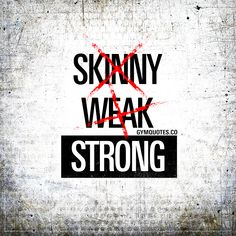 773 best life code images on pinterest thoughts thinking about strong over skinny and weak strong not skinny quote from fandeluxe Choice Image