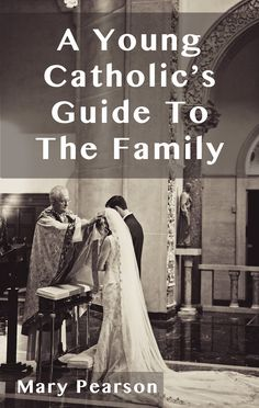 A Young Catholic Guide To The Family_Cover