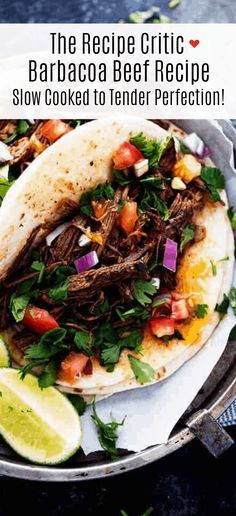Barbacoa Beef that is AMAZING and tender and is better than any restaurant I have had! The flavor is amazing and it slow cooks to perfection!