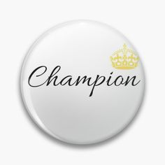 'Vintage Champion Design With Graphic Crown' Pin Button by Kings Crown, Vintage Champion, Pin Button, Order Prints, Just For You, Buttons, Printed, Awesome, Design
