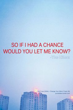 Change Your Mind #TheKillers #Music #Lyrics #LyricsBites