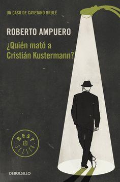 Primera novela policial de Roberto Ampuero en la que presenta aldetective cubano Cayetano Brulé.