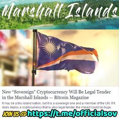 The Marshall Islands is set to release its own cryptocurrency called the Sovereign after the Parliament voted to approve an official cryptocurrency as legal tender, a move that could end its reliance on the US Dollar as its official currency. Buy Cryptocurrency, The Marshall, Legal Tender, Marshall Islands, Island Nations, Small Island, The Republic, Australia Travel, Blockchain