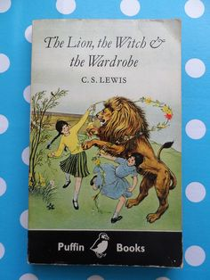 Vintage Puffin Book - The Lion, the Witch and the Wardrobe Read them all. Wanted to be Lucy I think!