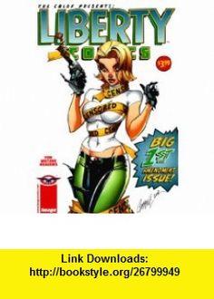 Liberty Comics A CBLDF Benefit Book #1 Ed Brubaker, Darwyn Cooke, Garth Ennis, Mark Evanier, Art Adams, Rick Veitch, Mike Mignola, J. Scott Campbell, Frank Miller, Sean Phillips, Darick Robertson, Sergio Aragon�s, John Paul Leon ,   ,  , ASIN: B002Z6ZS6I , tutorials , pdf , ebook , torrent , downloads , rapidshare , filesonic , hotfile , megaupload , fileserve
