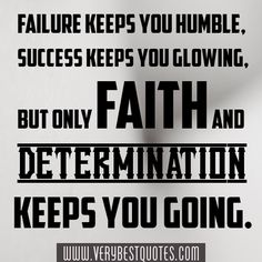 determination quotes with pictures | Determination keeps you going quote - Inspirational Quotes about Life ...