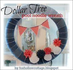 summertime wreath from Fox Hollow Cottage ... love the denim and bunting AND that's it's from a pool noodle!!
