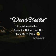 Afiya meher ❤ Wale Quotes, Bff Quotes, Girl Quotes, Funny Quotes, Funny Memes, Cheesy Love Quotes, Cute Baby Quotes, Crazy Quotes, Friend Quotes For Girls
