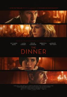 2017 Directed by Oren Moverman. With Richard Gere, Laura Linney, Steve Coogan, Rebecca Hall. Two sets of wealthy parents meet for dinner to decide what to do about a crime their sons have committed. Films Hd, Hd Movies, Movies To Watch, Movies Online, Movie Film, 2017 Movies, Movie Duos, Rebecca Hall, Best Halloween Movies