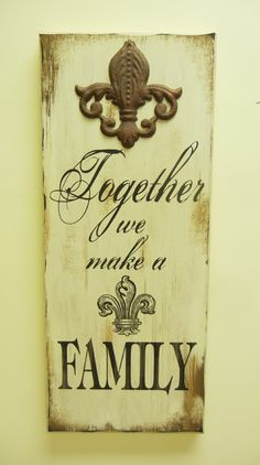 Wooden Wall Plaque- Together We Make A Family