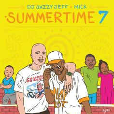 """Check out """"Summertime Mixtape Vol 7 (DJ Jazzy Jeff & Mick)"""" by The Magnificent DJ Jazzy Jeff on Mixcloud"""