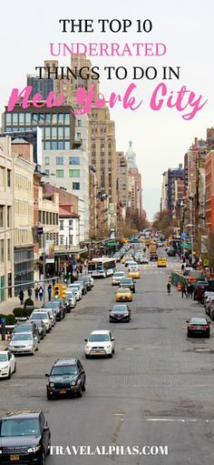 Top 10 Most Underrated Things to Do in New York City - smorgasbord