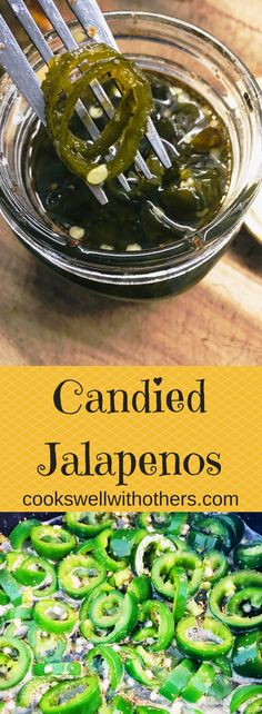 Candied Jalapenos - Cooks Well With Others Jalapeno Recipes, Veggie Recipes, Appetizer Recipes, Mexican Food Recipes, Appetizers, Protein Recipes, Potato Recipes, Cake Recipes, Dinner Recipes