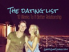The Dating List: 10 Weeks To A Better Relationship