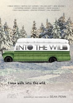 Movie Poster Movement — Into the Wild by Sergio Marcon Series Movies, Movies And Tv Shows, William Hurt, Zach Galifianakis, Jena Malone, Vince Vaughn, Sean Penn, Alternative Movie Posters, Social Science