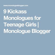 9 Kickass Monologues for Teenage Girls | Monologue Blogger
